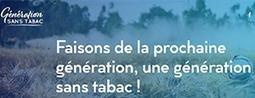 Lancement d'une nouvelle plateforme d'information grand public pour une Génération Sans Tabac à venir | Mildeca