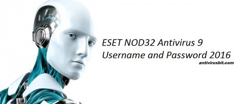 ESET NOD32 9 USERNAME & PASSWORD WITH LICENSE   Full Version Softwares   Scoop.it