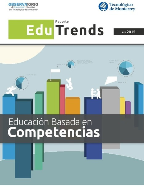 REPORTE EDU TRENDS <br/>EDICI&Oacute;N EDUCACI&Oacute;N BASADA<br/>EN COMPETENCIAS | Mundos Virtuales, Educacion Conectada y Aprendizaje de Lenguas | Scoop.it