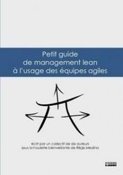 Enfin un guide pratique du lean pour les équipes agiles ! at Lean & SI – Lean IT | Agile & Lean IT | Scoop.it