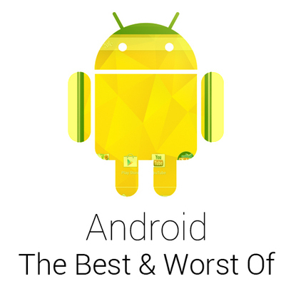 Google Android: The Best and Worst of | My Checked | Scoop.it
