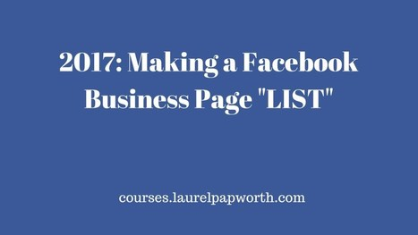 2017 How to Create and Use Facebook Business Page Lists | Content Marketing & Content Strategy | Scoop.it