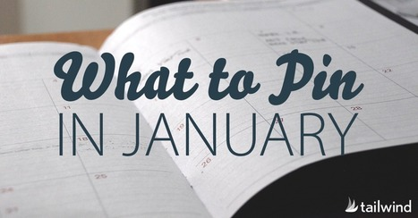 What to Pin to Pinterest in January | Pinterest | Scoop.it