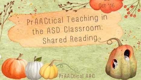 PrAACtical Teaching in the ASD Classroom: Shared Reading | AAC: Augmentative and Alternative Communication | Scoop.it