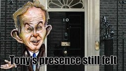 Blair's New Labour Is Still Running Britain, From Behind The Scenes | News From Stirring Trouble Internationally | Scoop.it