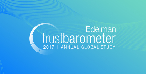 2017 Edelman TRUST BAROMETER | Executive Coaching Growth | Scoop.it