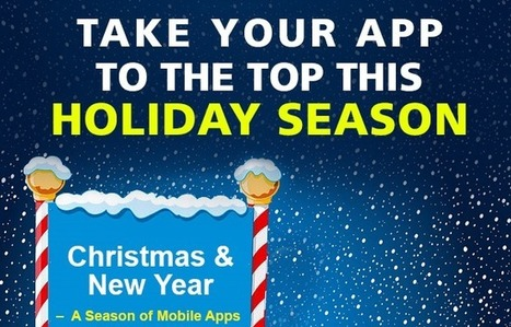Take Your App to the Top this Holiday Season - Visual Contenting | Visual Marketing & Social Media | Scoop.it