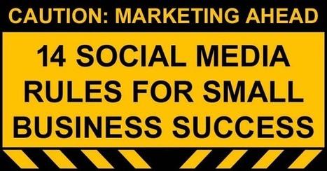 Social Media Rules for Small Business Operators   IKT & skolutveckling   Scoop.it