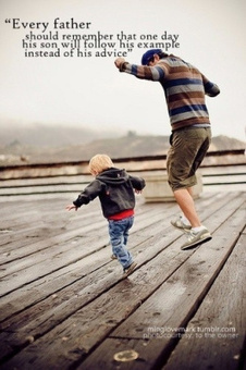 Lead By Example | Proactive Dads | Scoop.it