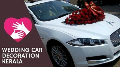 Wedding Car Decoration In Kerala Floweringo