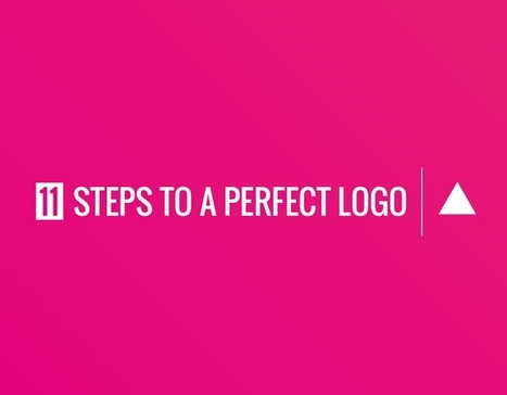 11 Steps to a Perfect Logo   Web & Graphic Design - Inspirational resources and tips!!!   Scoop.it