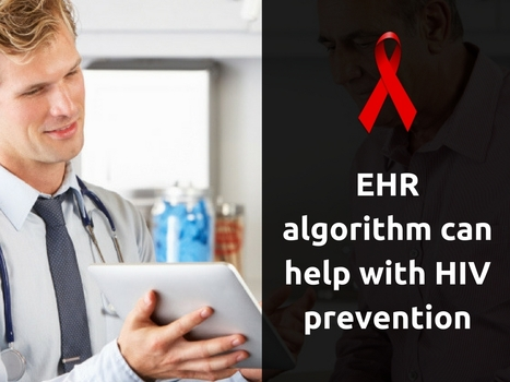 EHR algorithm can help with HIV prevention | EHR and Health IT Consulting | Scoop.it