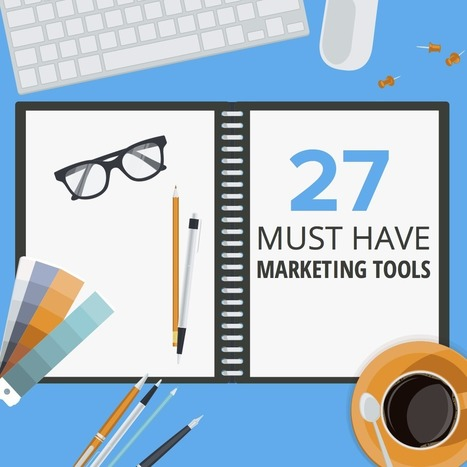 27 Tools for the Modern Marketer | geeky and fun social media news | Scoop.it