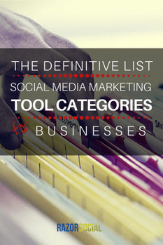 The Definitive List of Social Media Marketing Tool Categories for Businesses | Digital-News on Scoop.it today | Scoop.it