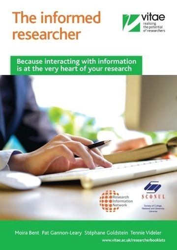 The Informed Researcher Booklet and Information literacy lens on the Vitae Researcher Development Framework | bibliolibrarianothecaire | Scoop.it