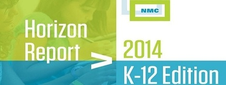 Horizon Report 2014 K-12 edition – an outline | Online resources for innovative classrooms | Scoop.it