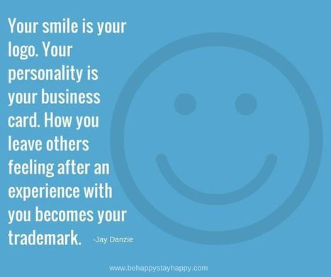 Quote Of The Day: Your Smile Is Your Logo | Life @ Work | Scoop.it