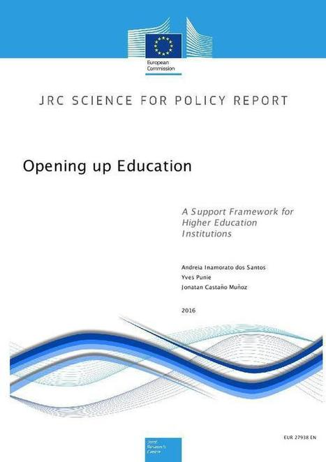 Opening up Education: A Support Framework for Higher Education Institutions - JOINT RESEARCH CENTRE - European Commission | Future of  High Ed in Europe | Scoop.it