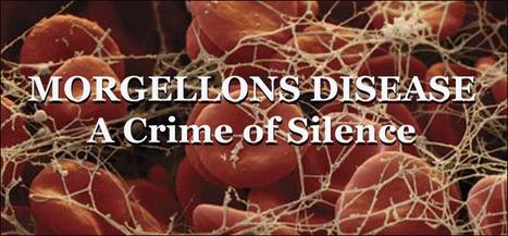 Morgellons Disease - A Crime of Silence | Healt