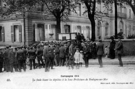 Centenaire de 14/18 : l'annonce de l'entrée en guerre chamboule le quotidien des Boulonnais | Tourisme Boulogne-sur-Mer | Scoop.it