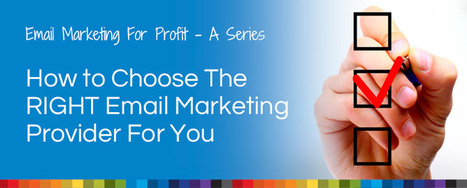 Choose The Right Email Marketing Provider | Bourn Creative | MARKETING & BUSINESS HIGHLIGHTS (bilingual) | Scoop.it