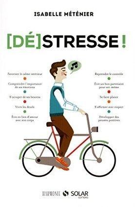 A la découverte d'un livre : Déstresse ! | Relaxation Dynamique | Scoop.it