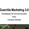 Guerrilla Marketing 3.0