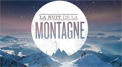 Nuit de la Montagne   Escalademag.com     ski de randonnée-alpinisme-escalade   Scoop.it