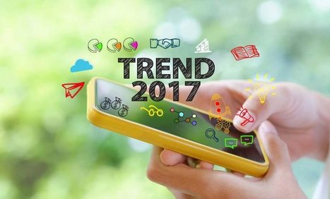 Ocho tendencias Mobile que marcarán el 2017 | Mobile Technology | Scoop.it
