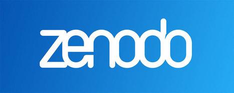 Zenodo: un repositorio digital abierto para todo el mundo | Educación abierta | Scoop.it