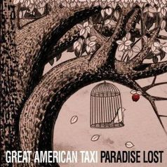 Great American Taxi: Paradise Lost - Glide Magazine | American Crossroads | Scoop.it