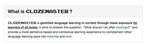 Clozemaster | Learn language in context | Teachning, Learning and Develpoing with Technology | Scoop.it