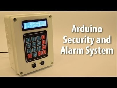 Arduino Security and Alarm System Project #ArduinoMonday | Raspberry Pi | Scoop.it