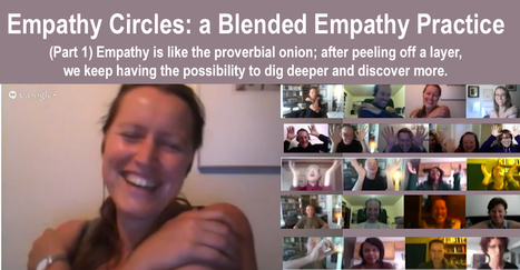 Empathy Circles: a Blended Empathy Practice (Part 1) | Compassion and Empathy | Scoop.it