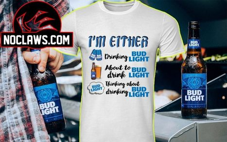 7907ad82e I m either drinking Bud Light about to drink Bud Light shirt