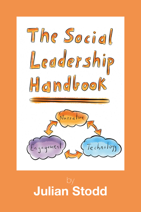 [BOOK] The Social Leadership Handbook by Julian Stodd | mLearning, Social Media, eLearning, APPS, Communication and Public Participation Engagement Scoops | Scoop.it