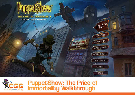 PuppetShow: The Price of Immortality Walkthrough: From CasualGameGuides.com | Casual Game Walkthroughs | Scoop.it
