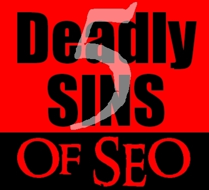 The 5 Deadly SEO Sins in an Age of Penguins & Pandas | SEO Talk | Scoop.it