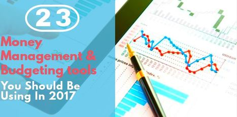 23 Money Management & Budgeting Tools You Should Be Using In 2017 | Health & Digital Tech Magazine - 2017 | Scoop.it