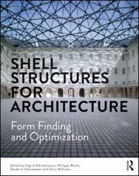 Shell Structures for Architecture: Form Finding and Optimization (Paperback) - Routledge | Aural Complex Landscape | Scoop.it