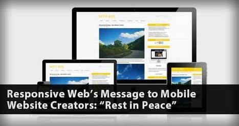 "Responsive Web's Message to Mobile Website Creators: ""Rest in Peace"" 