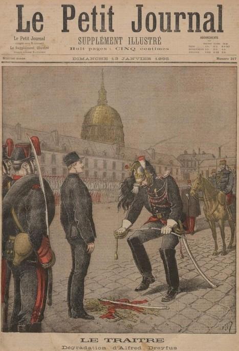 Il y a 120 ans, la dégradation du capitaine Dreyfus vue par la presse | Gallica | Des liens en Hist-Géo | Scoop.it