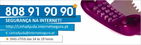 InternetSegura.pt - Detalhe - Linha Ajuda   Segurança na Internet - Pais e Encarregados de Educação   Scoop.it