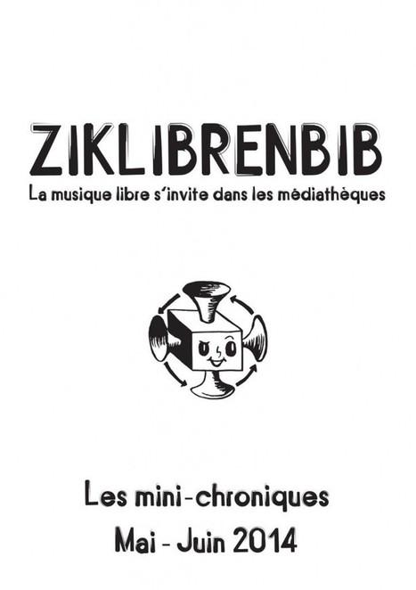 Ziklibrenbib : la musique libre s'invite dans les médiathèques | méli-mélo | Scoop.it