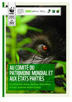 Adresse au Comite du Patrimoine Mondial de l'UNESCO et aux EtatsParties | Virunga - WWF | Scoop.it