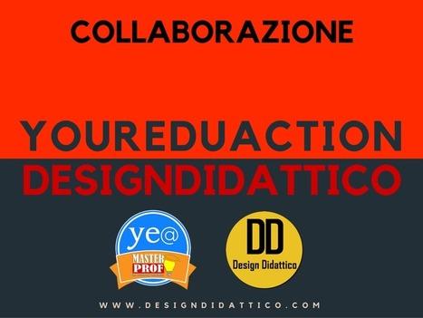 Collaborazione tra DesignDidattico e YourEduAction | Lim | Scoop.it