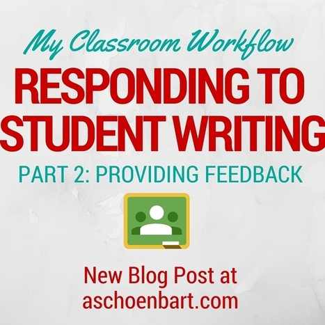 The Schoenblog: My Workflow for Responding to Student Writing Part 2 | BHS - Articles of Interest | Scoop.it