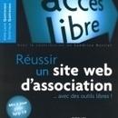 Réussir un site web d'association… avec des outils libres | TIC et ESS | Scoop.it