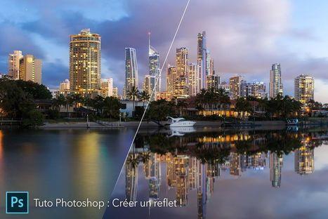 Tuto vidéo Photoshop : créer facilement un reflet dans l'eau | web design | Scoop.it