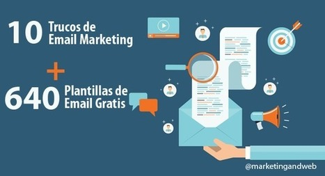 10 Trucos de Email Marketing + 640 Plantillas de Email Gratis | comunicologos | Scoop.it